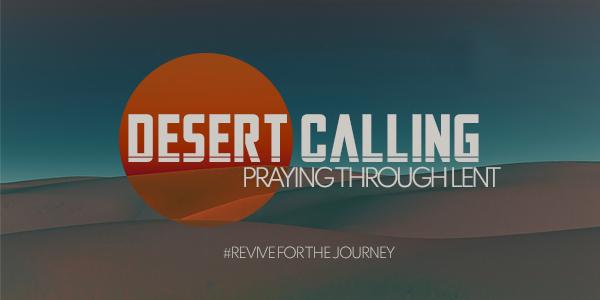 Desert Calling: Praying Through Lent